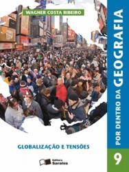 POR DENTRO DA GEOGRAFIA 9 ANO - GLOBALIZACAO E TENSOES