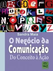 NEGOCIO DA COMUNICACAO, O