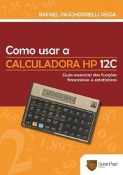 COMO USAR A CALCULADORA HP 12C