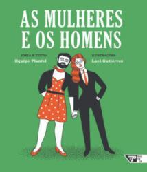 LIVROS PARA O AMANHA - AS MULHERES E OS HOMENS