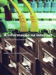 INFORMACAO NA INTERNET, A