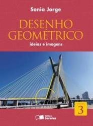 DESENHO GEOMETRICO 3 - IDEIAS E IMAGENS