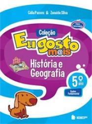 EU GOSTO MAIS - HISTORIA E GEOGRAFIA - 5 ANO - REFORMULADA