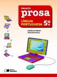 PROJETO PROSA LINGUA PORTUGUESA - 5 ANO