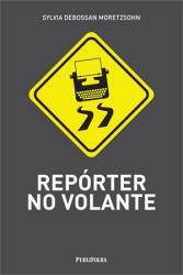 REPORTER NO VOLANTE