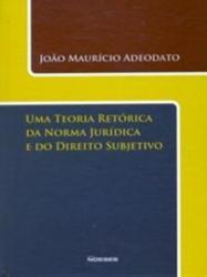 TEORIA RETORICA DA NORMA JURIDICA E DO DIREITO