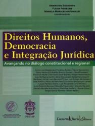 DIREITOS HUMANOS, DEMOCRACIA E INTEGRACAO JURIDICA