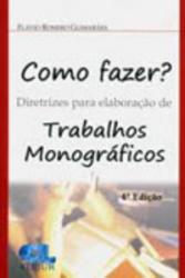COMO FAZER? DIRETRIZES PARA ELABORACAO DE TRABALHOS