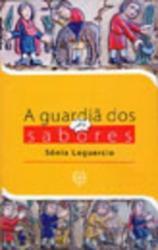 GUARDIA DOS SABORES, A