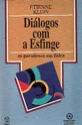 DIALOGOS COM A ESFINGE