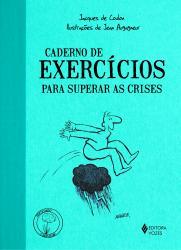 CADERNO DE EXERCICIOS PARA SUPERAR AS CRISES
