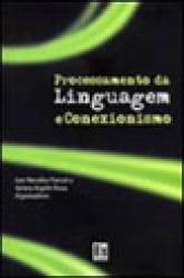 PROCESSAMENTO DA LINGUAGEM E CONEXIONISMO