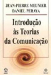 INTRODUCAO AS TEORIAS DA COMUNICACAO