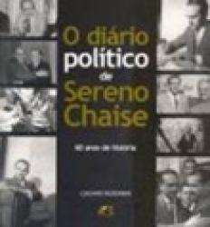 DIARIO POLITICO DE SERENO CHAISE, O