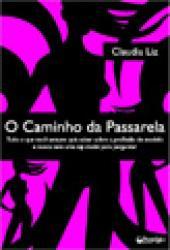 CAMINHO DA PASSARELA, O