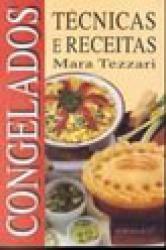 CONGELADOS - TECNICAS E RECEITAS