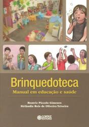 BRINQUEDOTECA - MANUAL EM EDUCACAO E SAUDE