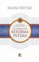 TERAPIA DA REFORMA INTIMA, A