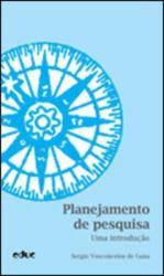 PLANEJAMENTO DE PESQUISA - UMA INTRODUCAO