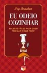 EU ODEIO COZINHAR