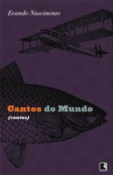 CANTOS DO MUNDO