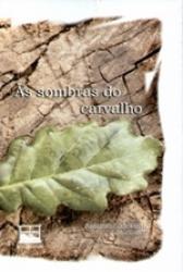 SOMBRAS DO CARVALHO, AS