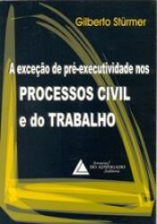 EXCECAO DE PRE - EXECUTIVIDADE NOS PROCESSOS CIVIL