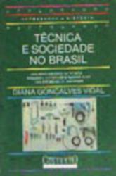 TECNICA E SOCIEDADE NO BRASIL