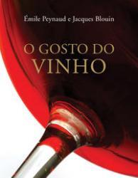 GOSTO DO VINHO, O