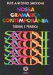 NOSSA GRAMATICA CONTEMPORANEA - TEORIA E PRATICA