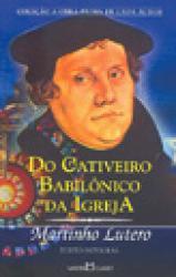 DO CATIVEIRO BABILONICO DA IGREJA - OBRA PRIMA 235