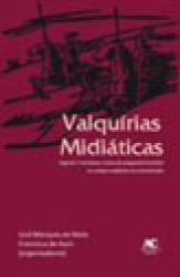 VALQUIRIAS MIDIATICAS