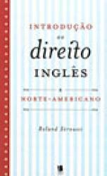 INTRODUCAO AO DIREITO INGLES E NORTE-AMERICANO