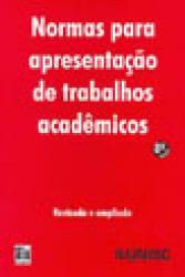 NORMAS PARA APRESENTACAO DE TRABALHOS ACADEMICOS
