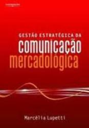 GESTAO ESTRATEGICA DA COMUNICACAO