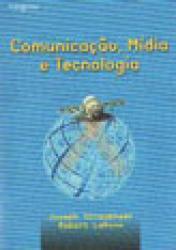 COMUNICACAO, MIDIA E TECNOLOGIA