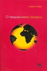 REAQUECIMENTO CLIMATICO, O