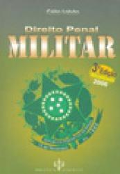 DIREITO PENAL MILITAR - 3a. EDICAO