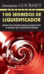 100 SEGREDOS DE LIQUIDIFICADOR - 905