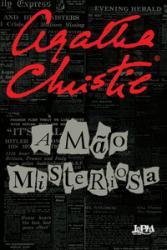 MAO MISTERIOSA, A