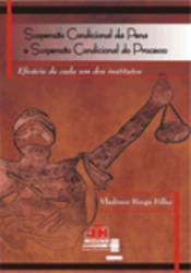 SUSPENSAO CONDICIONAL DA PENA E SUSPENSAO CONDICIONAL DO PROCESSO
