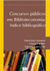 CONCURSOS PUBLICOS EM BIBLIOTECONOMIA - INDICE BIBLIOGRAFICO