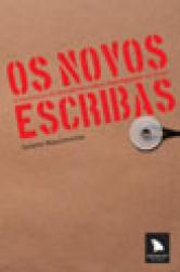 NOVOS ESCRIBAS, OS