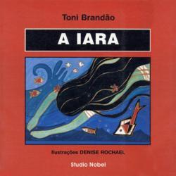 IARA, A: LENDAS BRASILEIRAS