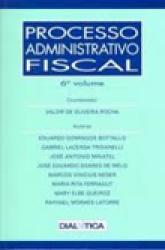 PROCESSO ADMINISTRATIVO FISCAL 6o. VOL.