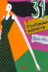 31 PROFISSAO SOLTEIRA