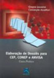 ELABORACAO DE DOSSIES PARA CEP, CONEP E ANVISA