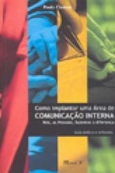 COMO IMPLANTAR UMA AREA DE COMUNICACAO INTERNA