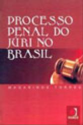 PROCESSO PENAL DO JURI NO BRASIL