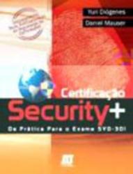 CERTIFICACAO SECURITY + DA PRATICA PARA O EXAME SWO-301